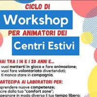"""Workshop: ciclo di workshop per animatori dei centri estivi"""